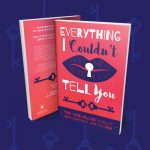Everything I Couldn't Tell You Book Design